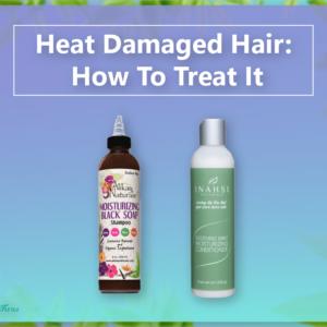 Heat Damaged Hair How To Treat It - CurlFans - CurlyHair